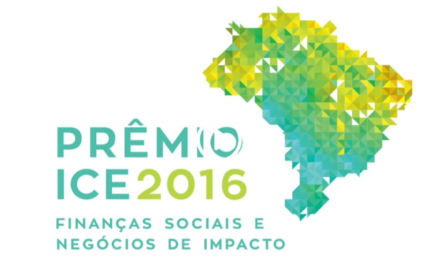 Prêmio ICE 2016 – Finanças sociais e Negócios de Impacto