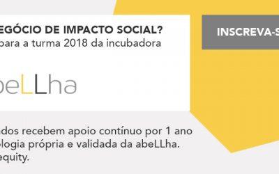 A abeLLha abre processo de seleção para incubar a 3ª turma e procura startups de impacto socioambiental