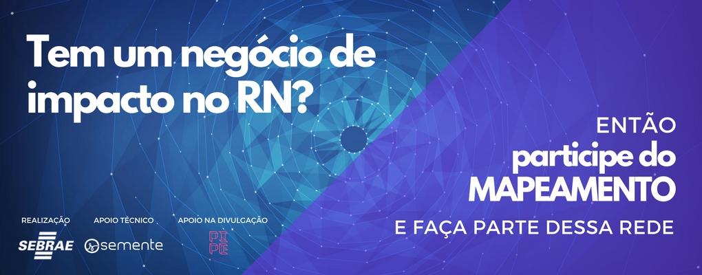 Participe do maior mapeamento de negócios de impacto do Rio Grande do Norte