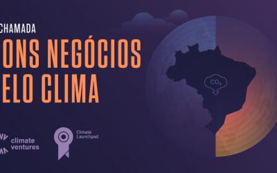 Descubra quais são os negócios pré-finalistas da chamada da Climate Ventures   