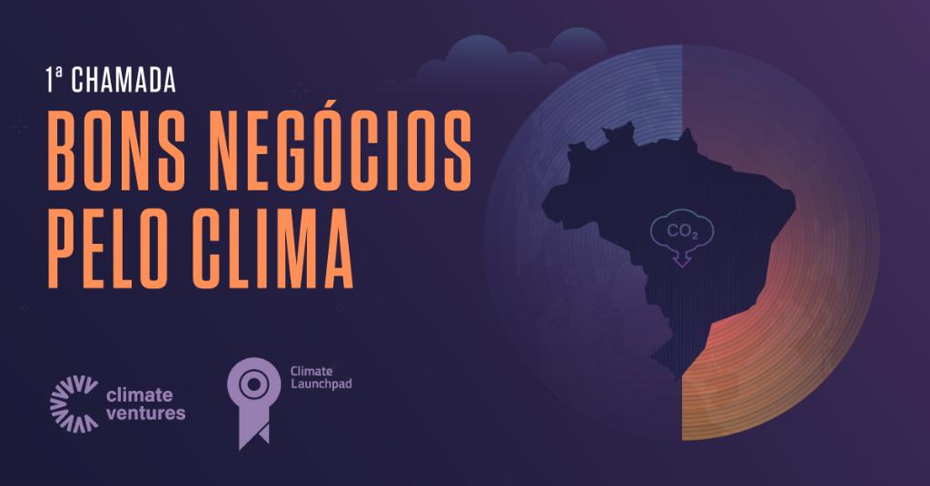 Conheça os pré-finalistas para a etapa brasileira da ClimateLaunchpad