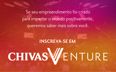 Chivas anuncia nova edição de Chivas Venture, competição de US$ 1 milhão para encontrar startups sociais inovadoras pelo mundo